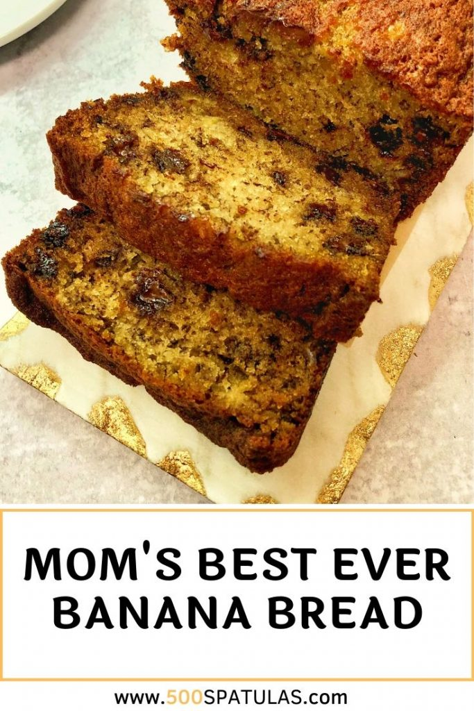 Mom's Best Ever Banana Bread