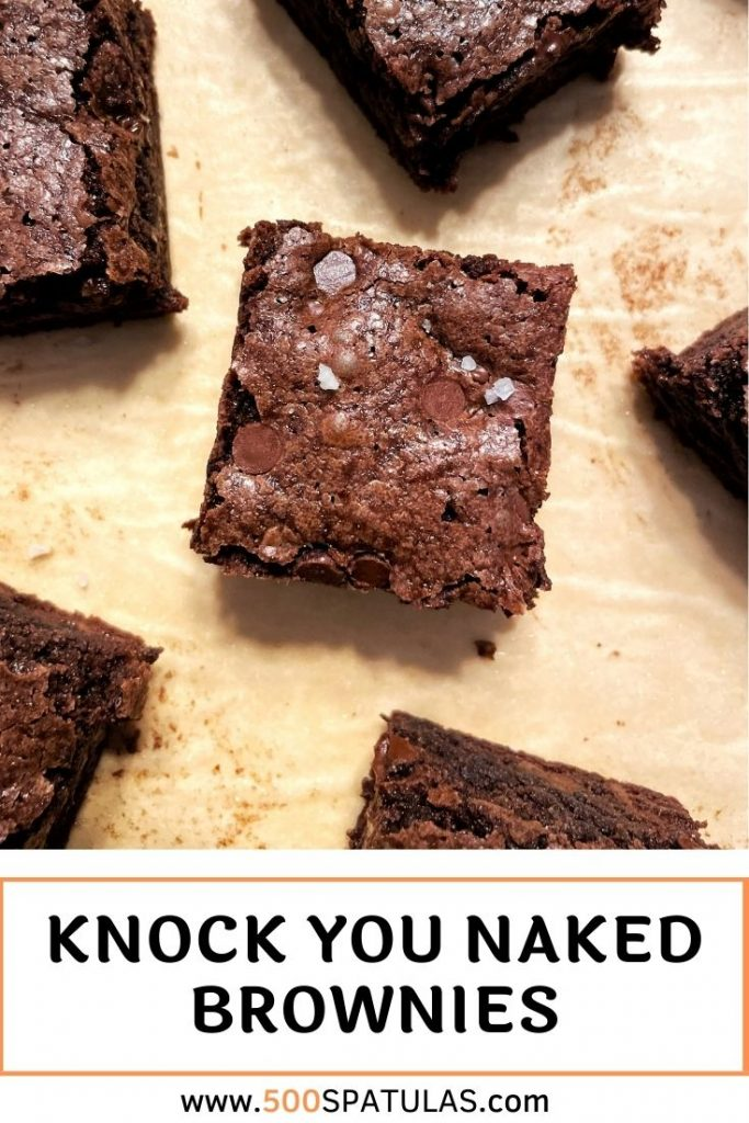 Forget knocking your socks off, these Knock You Naked Brownies take the whole shebang. I'm talking fudgy, decadent, over the top brownies 🙌 #500spatulas #brownies #chocolate